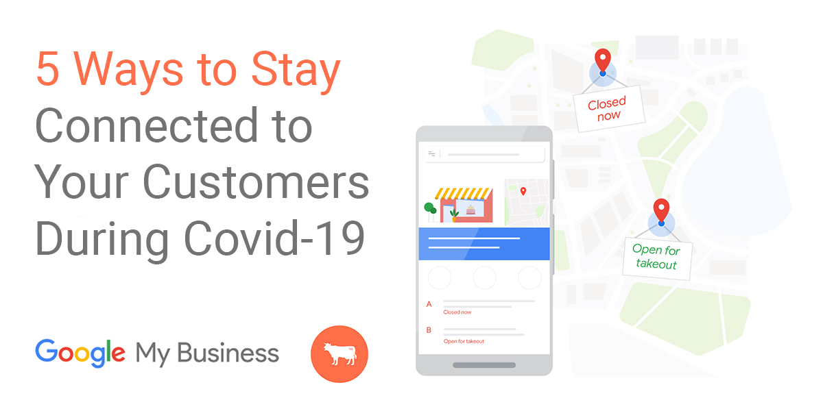 Using Google My Business to Inform Your Customers During Covid-19